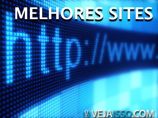 Os melhores sites da internet de 2013 segundo a equipe Vejaisso.com